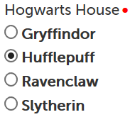 Radio button example rendered, Hufflepuff selected as default, required dot