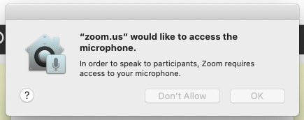 """zoom.us"" would like to access the microphone"""